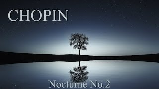 CHOPIN  Nocturne Op.9 No2 (60 min) Piano Classical Music Concentration Studying Reading Background