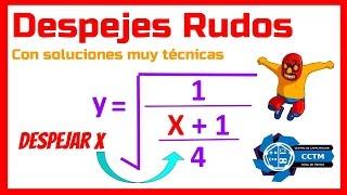 Despejes muy rudos: ¿Cómo sacar la x de una raíz cuadrada?