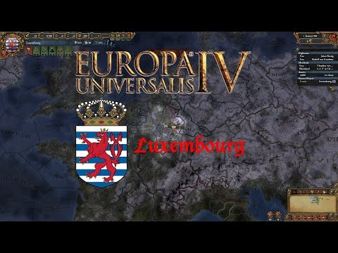Let's Play - Europa Universalis 4 - Luxembourg - #001