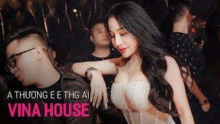 NONSTOP Vinahouse 2020 - Anh Thương Em Em Thương Ai Remix | LK Nhạc Trẻ Remix 2020 P12,Việt Mix 2020