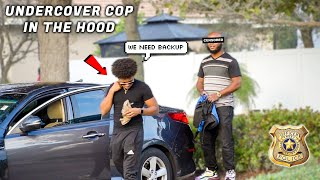 Undercover Cop In The Hood! | Social Experiment *Gone Wrong*