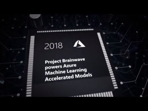 Accelerating AI with Project Brainwave and Intel FPGAs