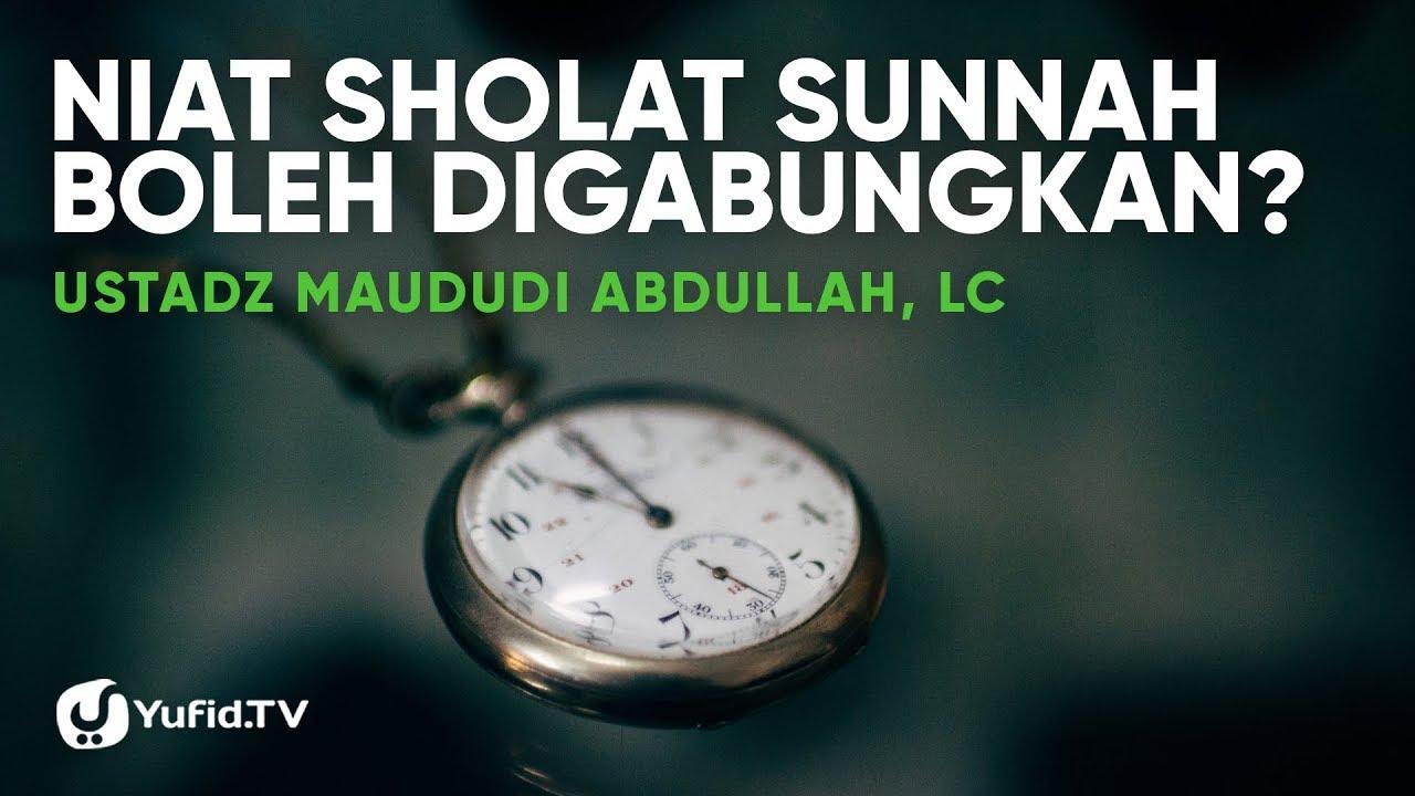 Niat Sholat Sunnah Sebelum Subuh Shalat Tahiyatul Masjid Boleh