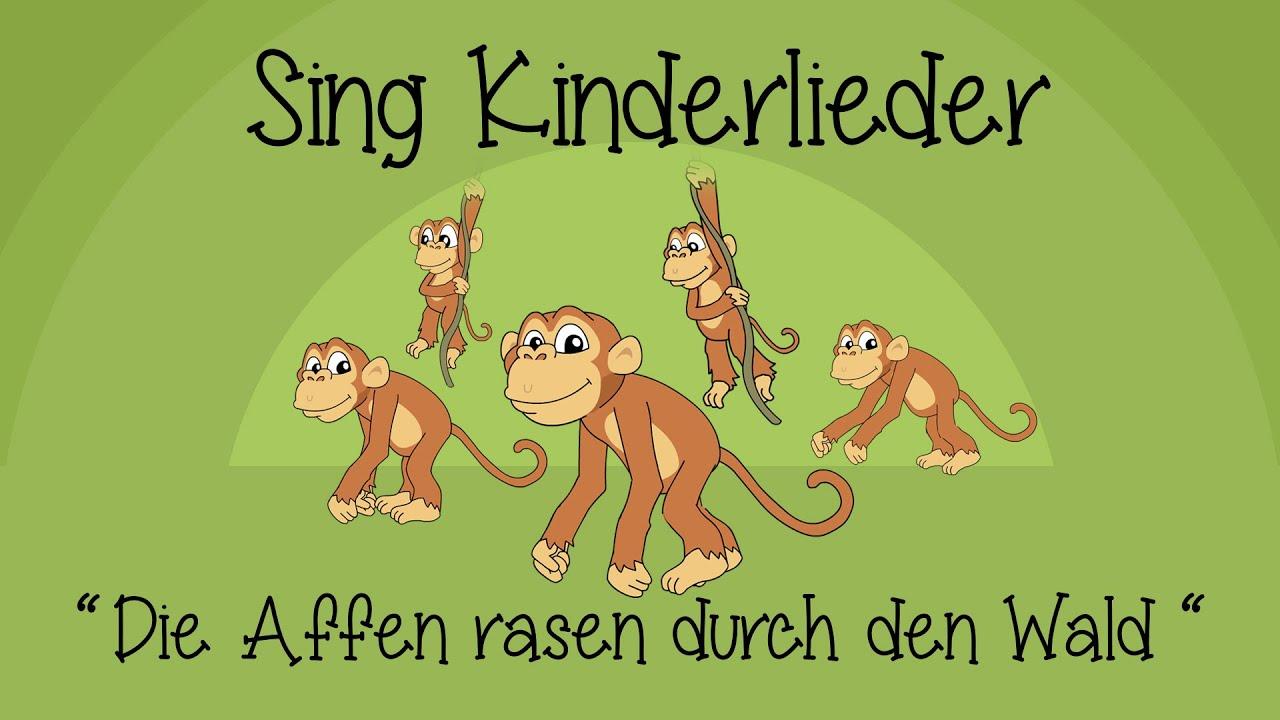 Die Affen Rasen Durch Den Wald Kinderlieder Zum Mitsingen Sing