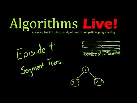 Algorithms Live! Episode 4 - Segment Trees