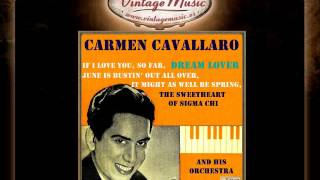 Carmen Cavallaro -- The Sweetheart Of Sigma Chi (VintageMusic.es)