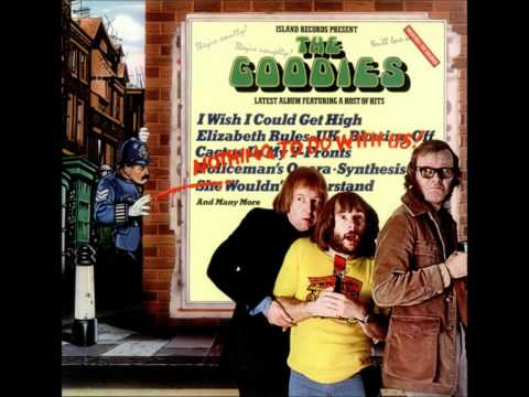The Goodies - Blowing Off