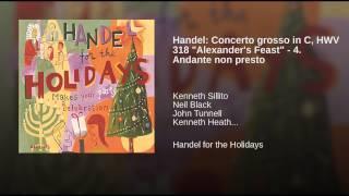 "Handel: Concerto grosso in C, HWV 318 ""Alexander"