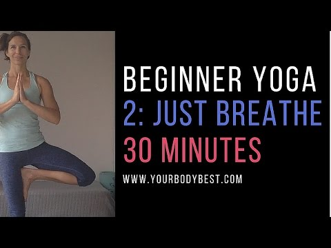 Yoga for Beginners 2: Just Breathe
