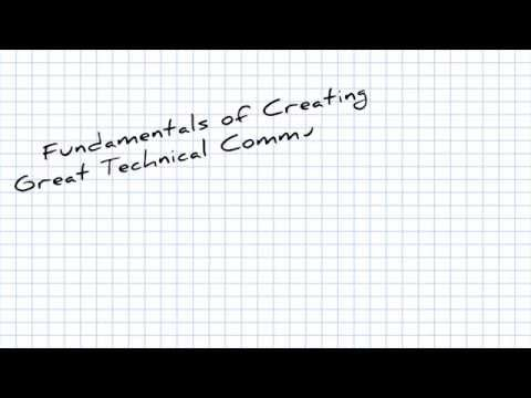 Fundamentals of Creating Great Technical Communication