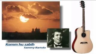 Kemm hu sabiħ - Sammy Bartolo | New Cuorey