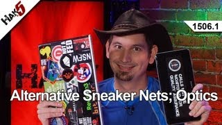 Alternative Sneaker Nets; Optics, Hak5 1506.1
