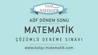 (AÖF) Mat-1 Dönem Sonu Çözümlü Deneme Sınavı (Çıkmış Sorular)