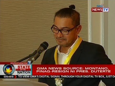 GMA News source: Montano, pinag-resign ni Pres. Duterte