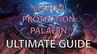 protection paladin ultimate legion pve guide