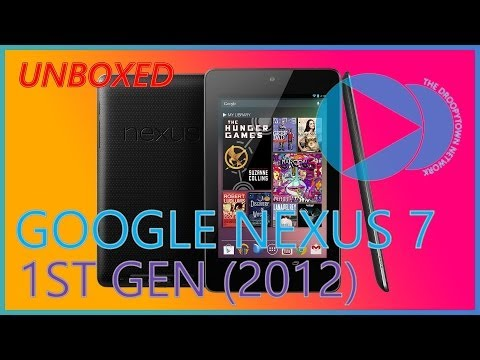 Google Asus Nexus 7 32GB Tablet 1st Generation (2012) Unboxing and Hands-On - The Droopytown Network