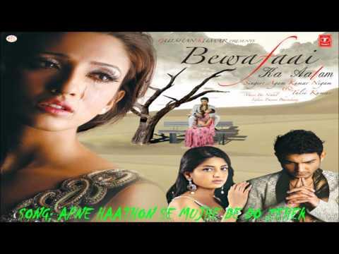 Apne Hathon Se Mujhe De Do Zeher (Sad Indian Songs) - Agam Kumar Nigam | Bewafaai Ka Aalam