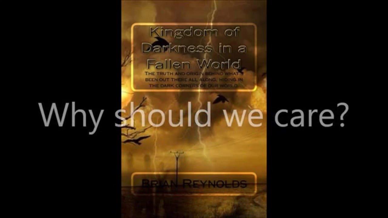 Kingdom of Darkness in a Fallen World