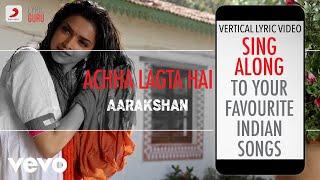 Aarakshan|Official Bollywood Lyrics|Mohit Chauhan|Shreya Ghoshal|Neuman Pinto