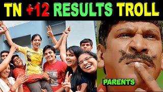 TAMILNADU 12TH RESULT TROLL | TN +2 RESULTS TROLL | SORRY BRO TAMIL TROLLS