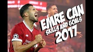 Emre Can 2017 - Skills and Goals