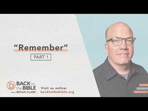 An Unshakable Foundation - Remember pt. 1 - 18 of 25