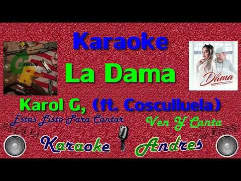 La Dama - Karol G, Cosculluela   Karaoke  