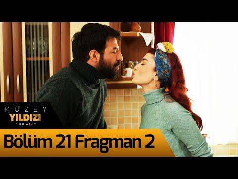 Kuzey Yıldızı İlk Aşk 21. Bölüm 2. Fragman