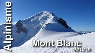 Alpinisme - Le Mont Blanc - conseils techniques