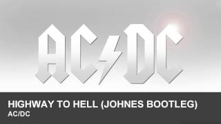 ACDC- Highway To Hell (Johnes Bootleg)