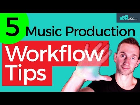5 Music Production Workflow Tips (+ FREE GIFT)