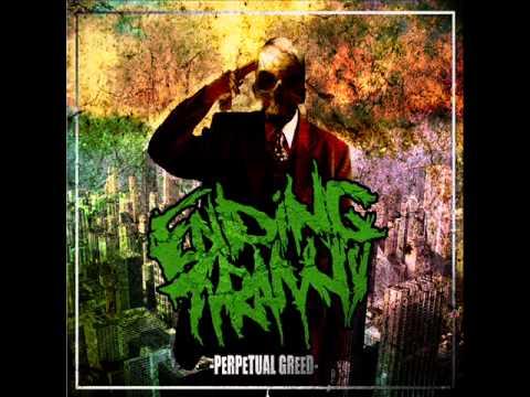 Ending Tyranny - Perpetual Greed (2012) [Full Album]