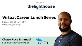 thelighthouse x Chase Ross Emanuel, Business Development @ Carta