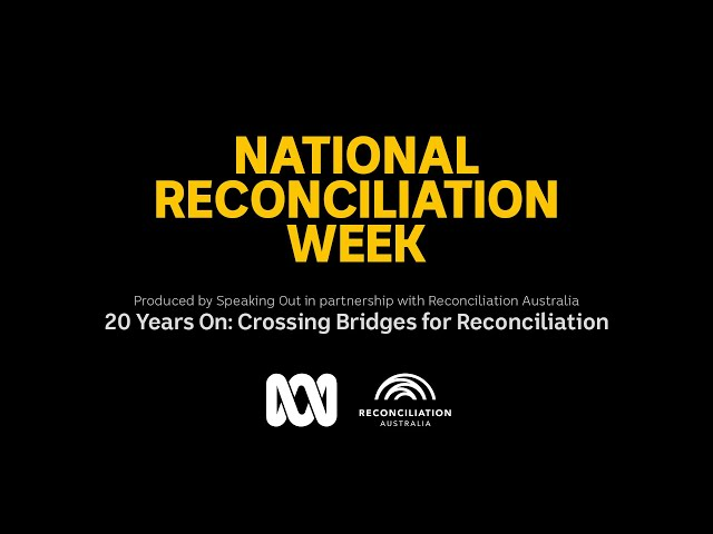 20 Years On: Crossing Bridges for Reconciliation | Walking Together | ABC Australia