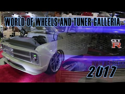 World of Wheels and Tuner Galleria | 2017