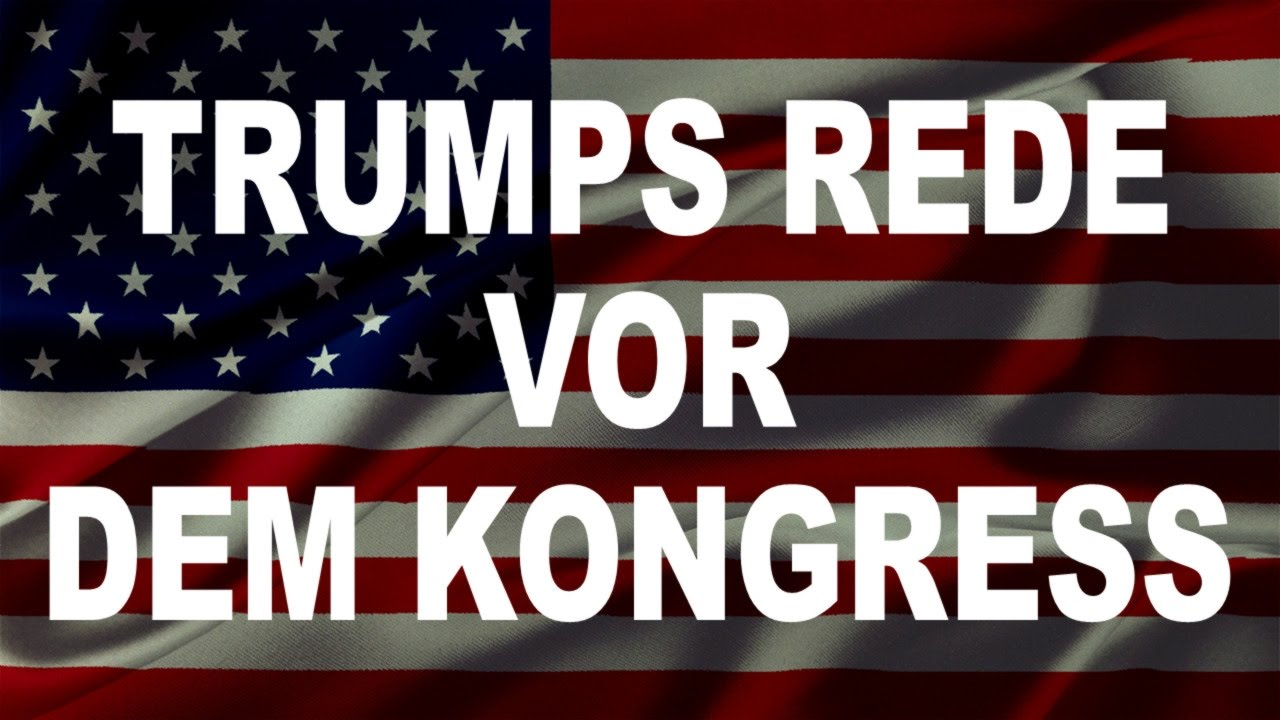 Donald Trumps Rede vor dem Kongress (1.3.2017)
