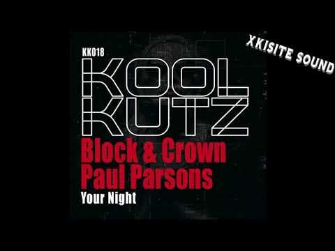 Block & Crown & Paul Parsons - Your Night baixar grátis um toque para celular