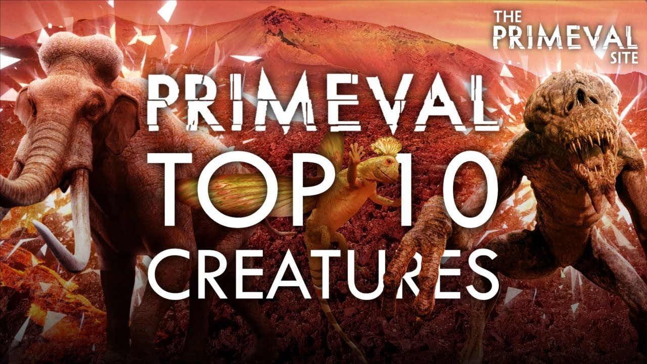 Download Primeval: Top 10 - Creatures