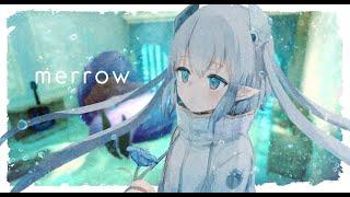 「merrow」/ somunia【covered by エルセとさめのぽき】
