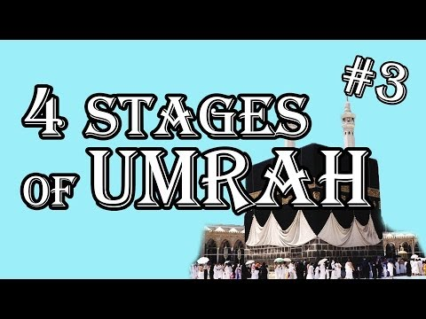 4 Stages Of Umrah!! ✔️ ~ IN ENGLISH ~ 2017