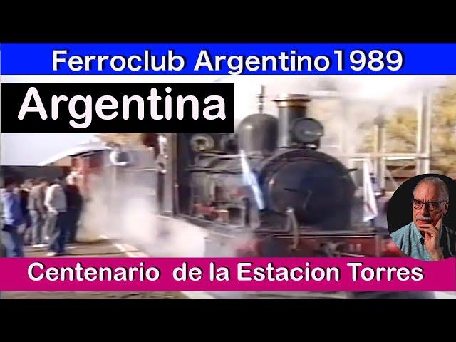 1989 Ferroclub Argentino - Centenario de la estación Torres ( FCGU) Provincia de Buenos Aires