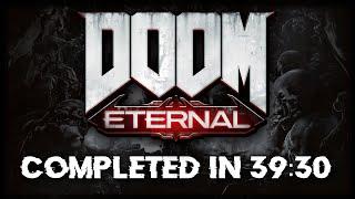 DOOM Eternal Speedrun - 39:30