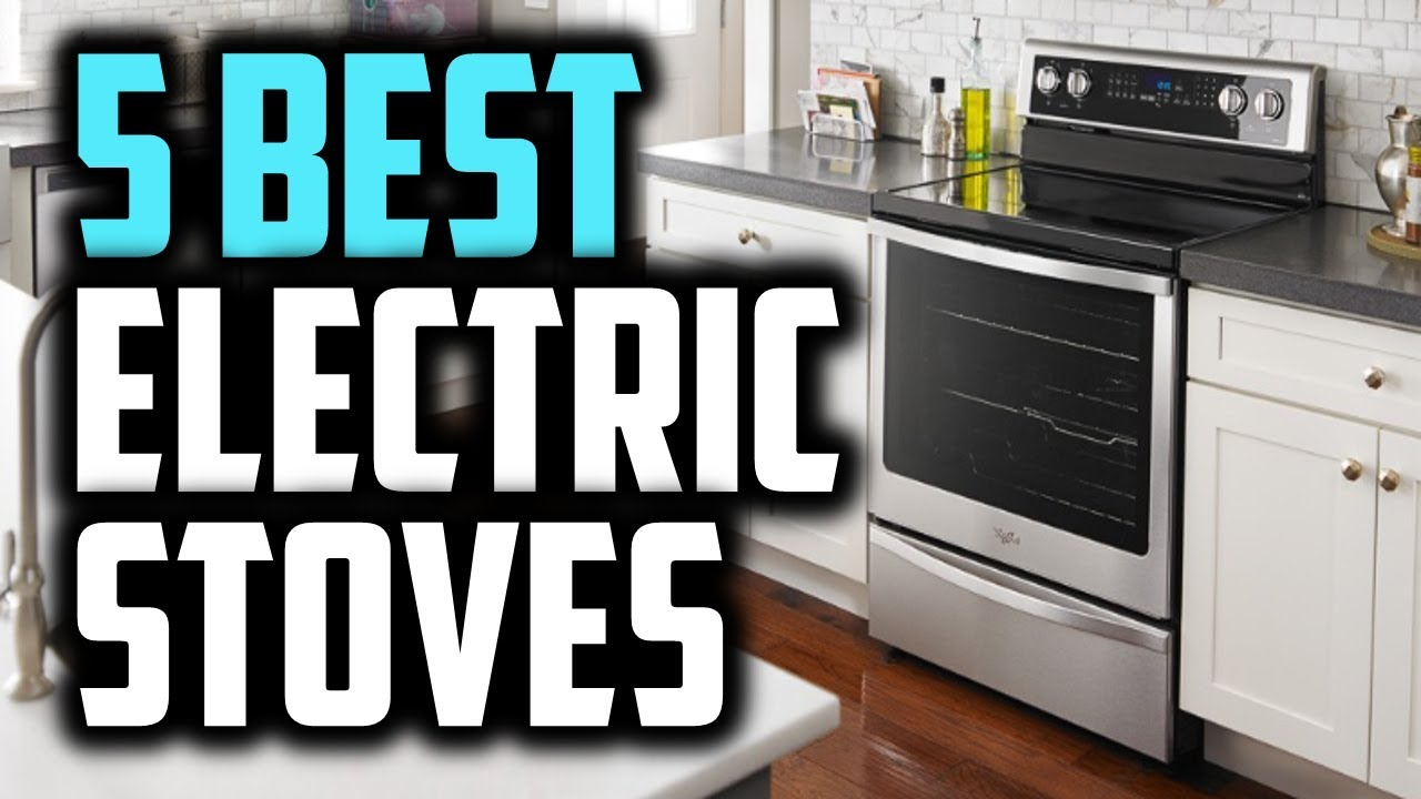 Top 5 Electric Stoves 2018 Best Reviews