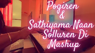 Pogiren & Sathiyama Naan Solluren Di Mashup Cover | Mugen Rao MGR | Adithyha Jayakumar