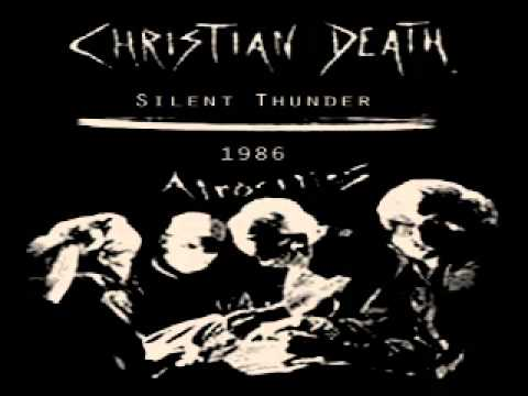 CHRISTIAN DEATH - silent thunder (1986)