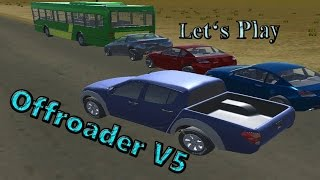 Let's Play: Offroader V5 (3D Driving Game)