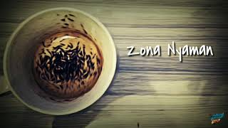 Fourtwenty Zona nyaman lirik Status Wa