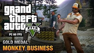 GTA 5 PC - Mission #54 - Monkey Business [Gold Medal Guide - 1080p 60fps]