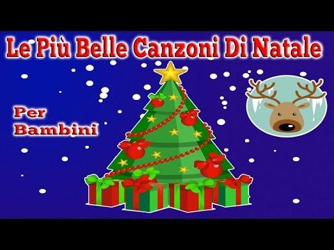 Le Piu Belle Canzoni Di Natale.Le Piu Belle Canzoni Di Natale Per Bambini Youtube