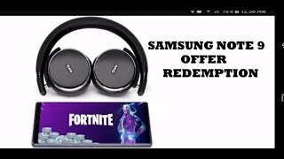 Offer Redemption Steps For Samsung Note 9 AKG Wireless Headset and Fortnite Skin